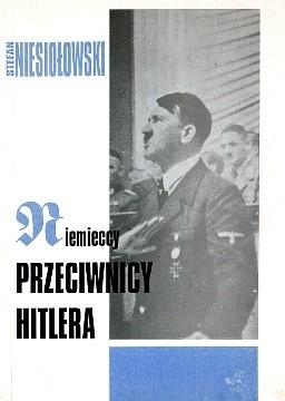 Okładka książki Niemieccy przeciwnicy Hitlera