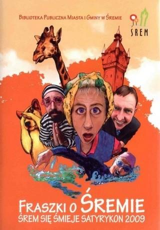 Okładka książki Fraszki o Śremie. Śrem się śmieje. Satyrykon 2009