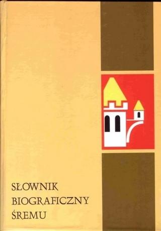 Okładka książki Słownik biograficzny Śremu