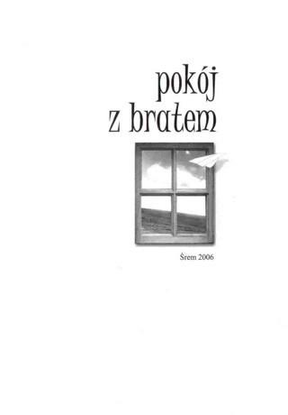 Okładka książki Pokój z bratem. Konkurs Jednego Wiersza 2006