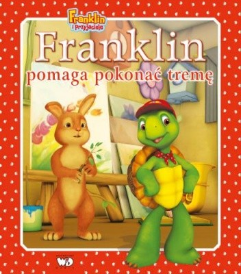 Okładka książki Franklin pomaga pokonać tremę