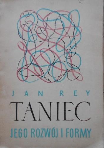 Okładka książki Taniec, jego rozwój i formy