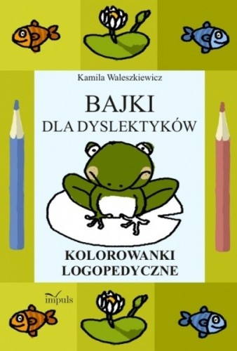 Okładka książki Bajki dla dyslektyków