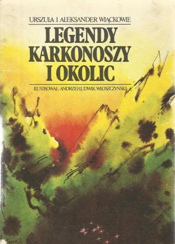 Okładka książki Legendy Karkonoszy i okolic