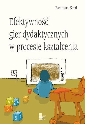 Okładka książki Efektywność gier dydaktycznych w procesie kształcenia
