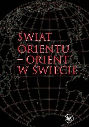 Okładka książki Świat Orientu - Orient w świecie
