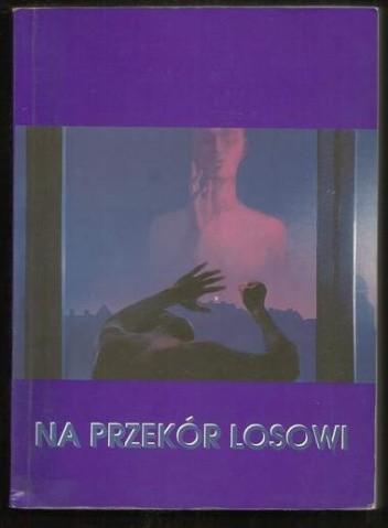 Okładka książki Na przekór losowi