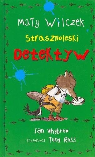 Okładka książki Mały Wilczek Strasznoleski Detektyw