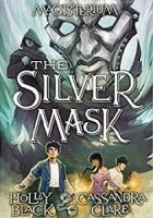Magisterium IV: Srebrna maska