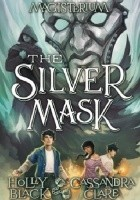 Magisterium IV: The Silver Mask