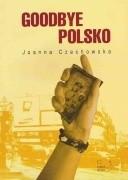 Okładka książki Goodbye Polsko