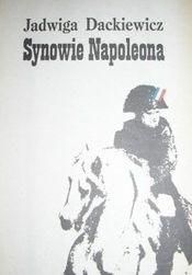 Okładka książki Synowie Napoleona część 2