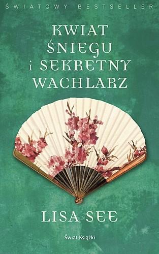 Okładka książki Kwiat Śniegu i sekretny wachlarz