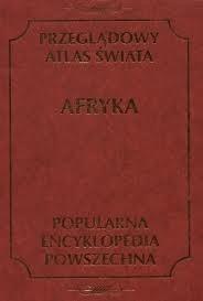 Okładka książki Przeglądowy Atlas Świata. Afryka