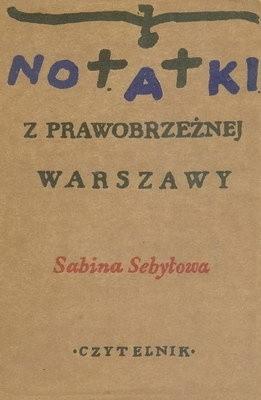Okładka książki Notatki z prawobrzeznej Warszawy
