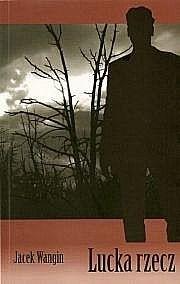 Okładka książki Lucka rzecz