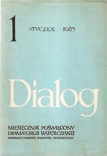 Okładka książki Dialog, nr 1 / styczeń 1985
