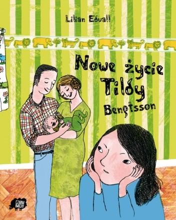Okładka książki Nowe życie Tildy Bengtsson