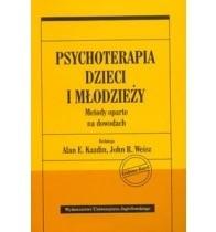 Okładka książki Psychoterapia dzieci i młodzieży. Metody oparte na dowodach