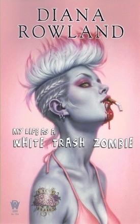 Okładka książki My Life as A White Trash Zombie