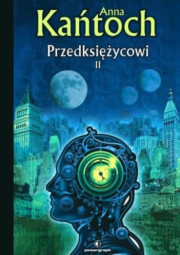Okładka książki Przedksiężycowi, tom 2