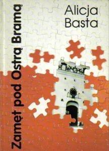 Okładka książki Zamęt pod Ostrą Bramą