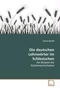 Okładka książki Die deutschen Lehnwörter im Schlesischen