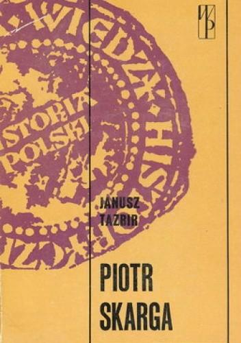 Okładka książki Piotr Skarga