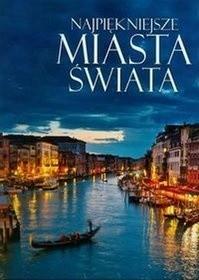 Okładka książki Najpiękniejsze miasta świata