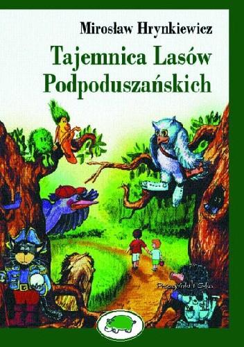 Okładka książki Tajemnica Lasów Podpoduszańskich