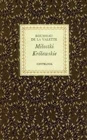 Okładka książki Miłostki królewskie