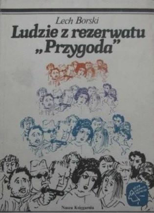 """Okładka książki Ludzie z rezerwatu """"Przygoda"""""""