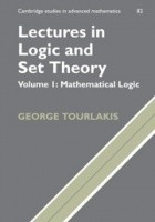 Lectures in Logic and Set Theory, Volume1: Mathematical Logic