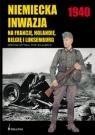 Okładka książki Niemiecka Inwazja na Francję,Holandię,Belgię i Luksemburg