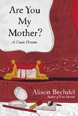Okładka książki Are You My Mother? A Comic Drama