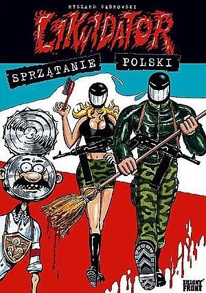 Okładka książki Likwidator: Sprzątanie Polski