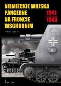 Okładka książki Niemieckie Wojska Pancerne Na Froncie Wschodnim 1941-1943