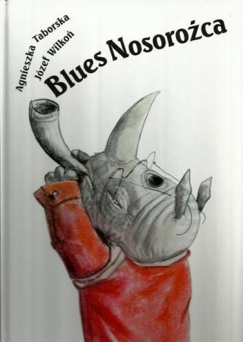 Okładka książki Blues Nosorożca
