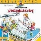 Okładka książki Mam przyjaciółkę pielęgniarkę