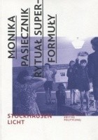 Rytuał superformuły. Karlheinz Stockhausen
