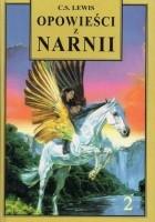 Opowieści z Narnii t. II