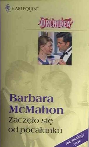 Okładka książki Zaczęło się od pocałunku