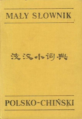 Okładka książki Mały słownik polsko-chiński