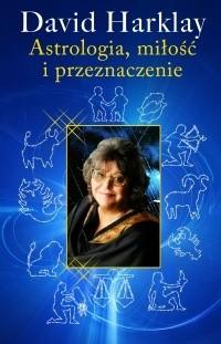 Okładka książki Astrologia, miłość i przeznaczenie