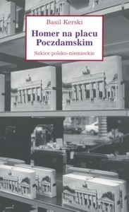 Okładka książki Homer na placu Poczdamskim. Szkice polsko-niemieckie