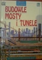 Budowle, mosty i tunele