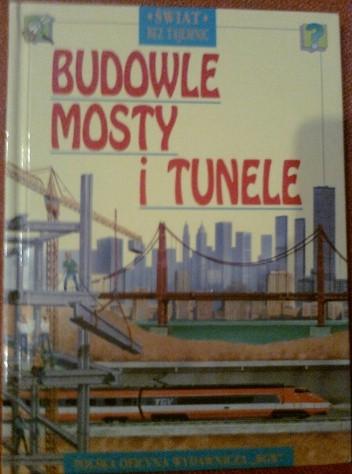 Okładka książki Budowle, mosty i tunele