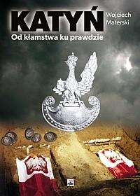 Okładka książki Katyń. Od kłamstwa ku prawdzie