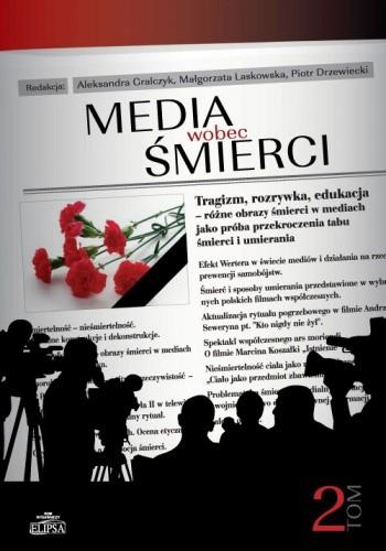 Okładka książki Media wobec śmierci. Tom 2