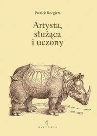 Okładka książki Artysta, służąca i uczony